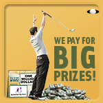 We Pay for Big Prizes!